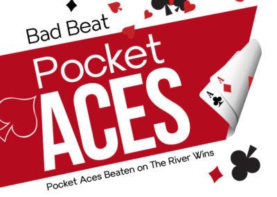Bad Beat Pocket Aces