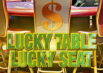 Lucky Table Luck Seat Poker Drawings