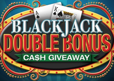 Double Bonus Cash Giveaway