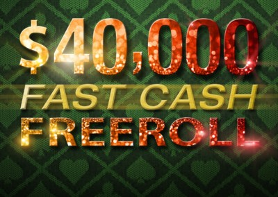 $40,000 Fast Cash Freeroll Is Back!