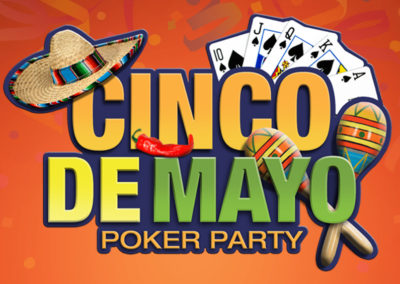 Cinco de Mayo Poker Party