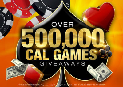 Over $500,000 Cal Games Giveaways