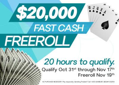 $20,000 Fast Cash Freeroll