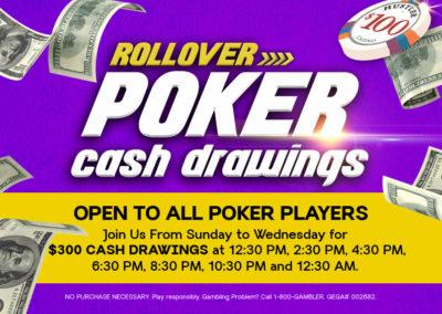 Rollover Poker Cash Drawings