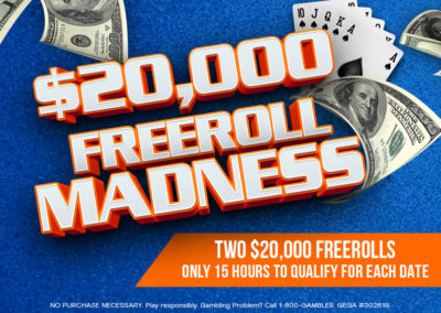 $20,000 Freeroll Madness