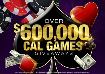Over $600,000 Cal Games Giveaways