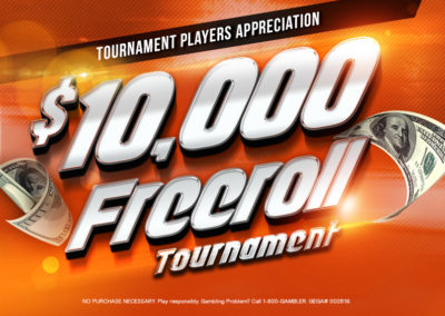 Tournament Players Appreciation $10,000 Freeroll