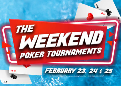The Weekend Poker Tournaments