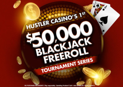 Hustler Casino's 1st $50,000 Blackjack Freeroll Tournament Series