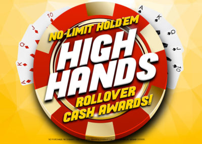 Limit and No Limit Hold'em High Hands Rollover Cash Awards
