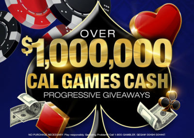 Over $1,000,000 Cal Games Cash Progressive Giveaways