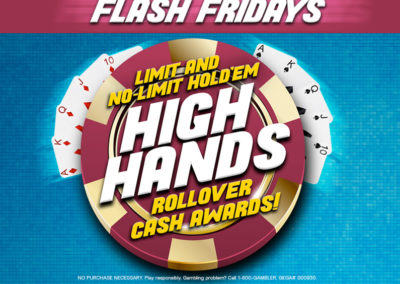 Limit and No Limit Hold'em High Hands Rollover Flash Friday