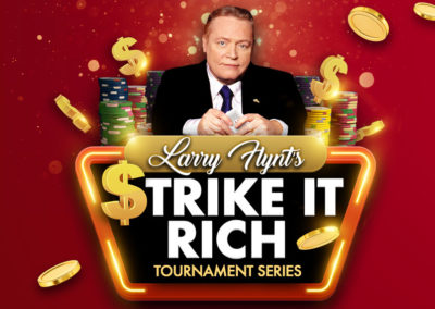 Larry Flynt's Strike It Rich Tournament Series